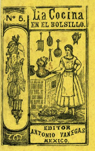 """""""La Cocina en el Bolsillo. No. 5"""", Antonio Vanegas Editor, México, s/f. Biblioteca de la Fototeca Lorenzo Becerril A.C."""