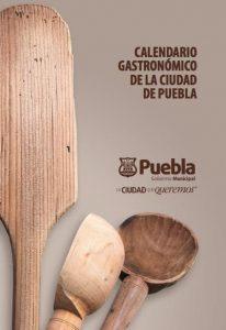 """Libro """"Calendario gastronómico de la ciudad de Puebla"""". Biblioteca Fototeca Lorenzo Becerril A.C."""