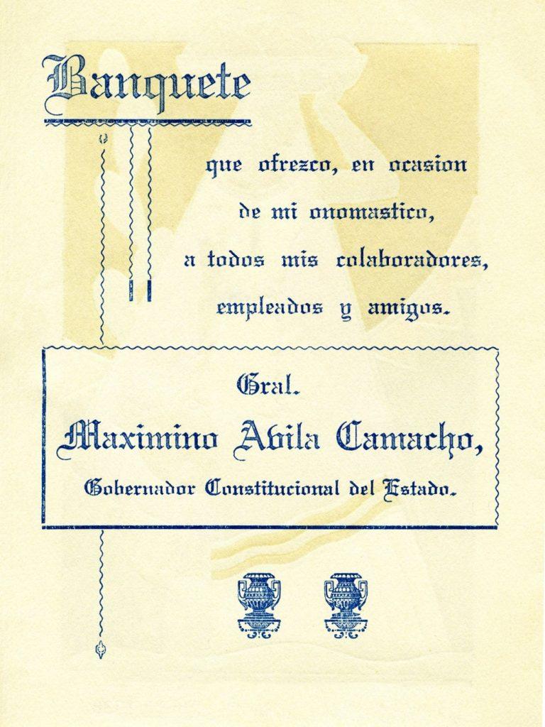 Menú del banquete de Maximino Ávila Camacho. Centro de documentación Fototeca Lorenzo Becerril A.C.