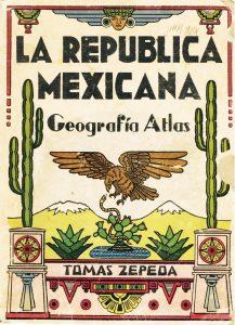 """Portada del libro """"La República Mexicana. Geografía Atlas"""". Biblioteca Fototeca Lorenzo Becerril A.C."""
