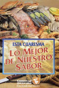 """Recetario """"Cuaresma lo mejor de nuestro sabor"""". Biblioteca de la Fototeca Lorenzo Becerril A.C."""