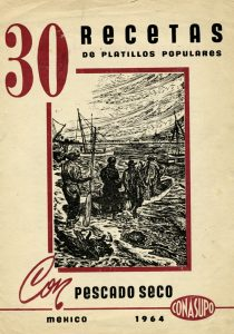 """Recetario 30 Recetas de Platillos Populares con Pescado Seco"""". Biblioteca de la Fototeca Lorenzo Becerril A.C."""