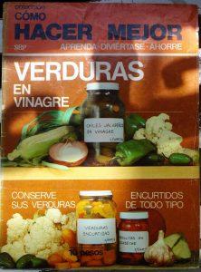 """Portada revista """"Como hacer verduras en vinagre"""". Biblioteca Fototeca Lorenzo Becerril A.C."""