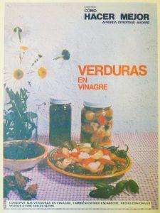 """Revista """"Como hacer verduras en vinagre"""". Biblioteca Fototeca Lorenzo Becerril A.C."""